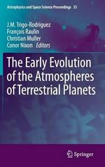 The Early Evolution of the Atmospheres of Terrestrial Planets : Fundamentals, CSMine Software Package, CD-ROM: CS ...