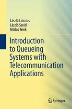 Introduction to Queueing Systems with Telecommunication Applications : 13 Steampunk Romances - Laszlo Lakatos