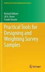 Practical Tools for Designing and Weighting Survey Samples : with Applications in Systems Biology - Richard Valliant