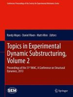 Topics in Experimental Dynamic Substructuring : v. 2