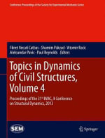 Topics in Dynamics of Civil Structures : v. 4