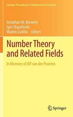 Number Theory and Related Fields : In Honor of Friedrich G Tze
