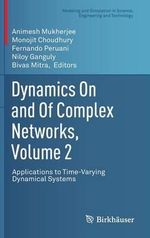 Dynamics on and of Complex Networks : Volume 2