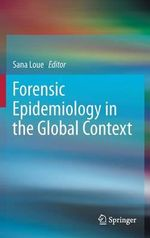 Forensic Epidemiology in the Global Context