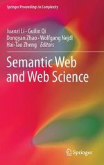 Semantic Web and Web Science : A Mutual Synergy