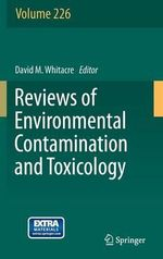 Reviews of Environmental Contamination and Toxicology : Volume 226