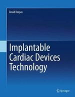 Implantable Cardiac Devices Technology - David Korpas