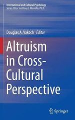 Altruism in Cross-Cultural Perspective : A Case for the Existence of God from C. S. Lewis's...