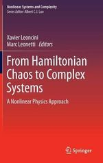 From Hamiltonian Chaos to Complex Systems : a Nonlinear Physics Approach