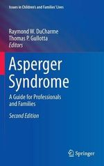 Asperger Syndrome : An Interdisciplinary Therapy Manual