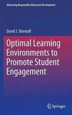 Optimal Learning Environments to Promote Student Engagement : How Playful Behaviour Drives Innovation - David J. Shernoff