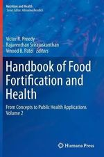 Handbook of Food Fortification and Health : Volume 2