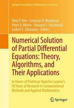 Numerical Solution of Partial Differential Equations : Theory, Algorithms and Their Applications