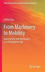 From Machinery to Mobility - Jeffrey Roy