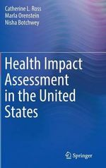 Health Impact Assessment in the United States - Catherine L. Ross