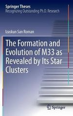 The Formation and Evolution of M33 as Revealed by Its Star Clusters - Izaskun San Roman