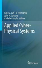 Applied Cyber-Physical Systems : ICFICE 2013