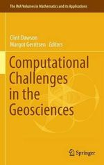 Computational Challenges in the Geosciences : Science for a Sustainable Planet