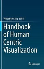 Handbook of Human Centric Visualization
