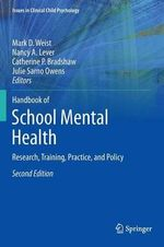 Handbook of School Mental Health : Research, Training, Practice, and Policy