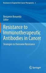 Immunotherapeutic Antibodies and Cancer : Strategies to Overcome Resistance