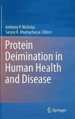 Protein Deimination in Human Health and Disease : Signs and Syndromes