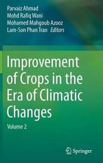 Improvement of Crops in the Era of Climatic Changes: Volume 2 : Volume 2