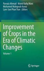 Improvement of Crops in the Era of Climatic Changes: Volume 1 : Volume 1