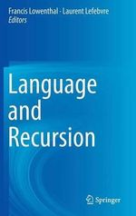 Language and Recursion : The Sociolinguistics Skills of Children