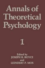 Annals of Theoretical Psychology : Volume 1