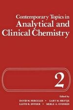 Contemporary Topics in Analytical and Clinical Chemistry : Volume 2