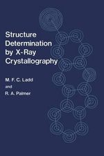 Structure Determination by X-Ray Crystallography