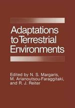 Adaptations to Terrestrial Environments