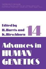 Advances in Human Genetics 14