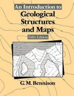 An Introduction to Geological Structures and Maps - George M Bennison