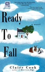 Ready to Fall : A Novel - Claire Cook