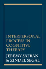 Interpersonal Process in Cognitive Therapy - Jeremy Safran
