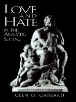 Love and Hate in the Analytic Setting - Glen O. Gabbard