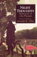 Night Thoughts : Reflections of a Sex Therapist - Avodah K. Offit