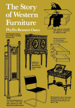 The Story of Western Furniture - Phyllis Bennett Oates