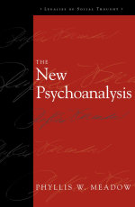 The New Psychoanalysis - Phyllis W. Meadow