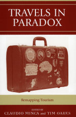 Travels in Paradox : Remapping Tourism