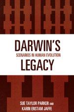 Darwin's Legacy : Scenarios in Human Evolution - Sue Taylor Parker