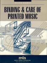 Binding and Care of Printed Music - Alice Carli