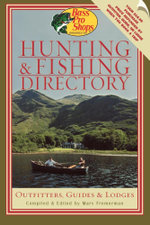 Bass Pro Shops Hunting and Fishing Directory : Outfitters, Guides, and Lodges - Marv Fremerman