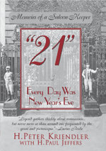 21 : Every Day Was New Year's Eve - Peter H. Kriendler
