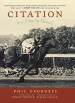 Citation : In a Class by Himself - Phil Georgeff