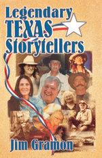 Legendary Texas Storytellers - Jim Gramon