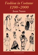Fashion in Costume 1200-2000, Revised - Joan Nunn