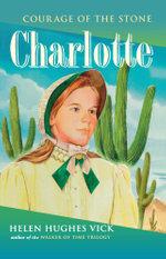 Charlotte - Helen Hughes Vick
